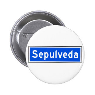 Sepulveda Boulevard, Los Angeles, CA Street Sign 6 Cm Round Badge