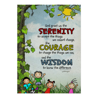 Serenity Prayer: Happy Children, Strength/Recovery Poster