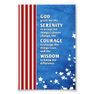 Serenity Prayer: Patriotic USA, Strength/Recovery Photographic Print