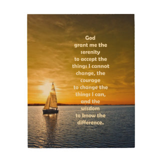 Serenity Prayer: Sailboat in Ocean, Strength/Recov Wood Wall Decor
