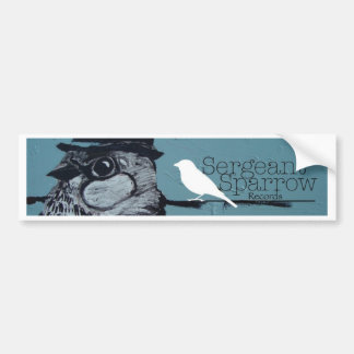 Sergeant Sparrow Bumper Sticker