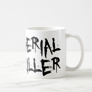 Serial Killer Coffee Mug