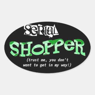 Serial Shopper (in green) Oval Sticker