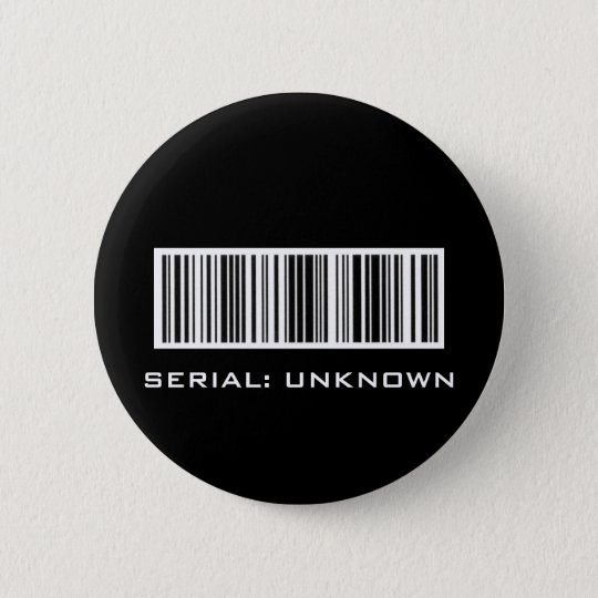SERIAL: UNKNOWN 6 CM ROUND BADGE