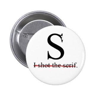 Serif 6 Cm Round Badge