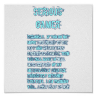 Serious Gamer - Blue Poster