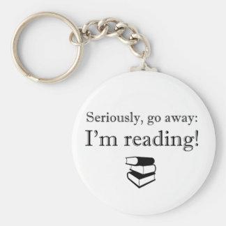 Seriously, Go Away: I'm Reading! Basic Round Button Key Ring