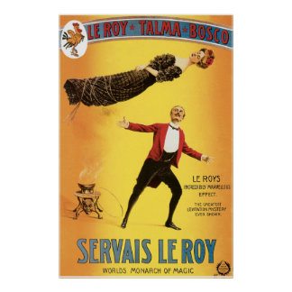 Servais Le Roy ~ Vintage Monarch of Magic Act Poster