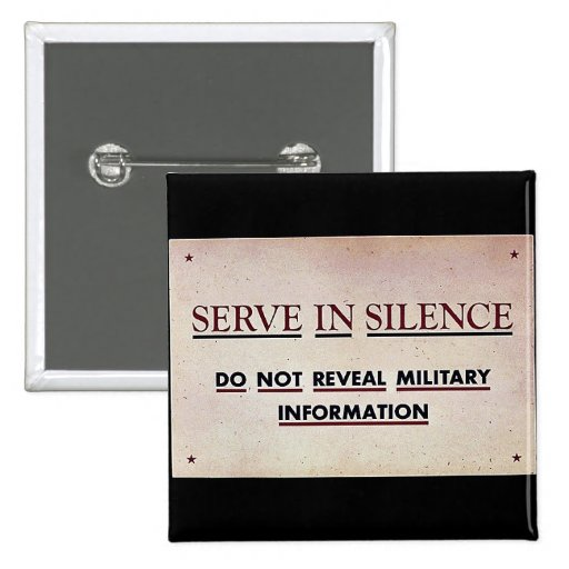 Serve In Silence Pinback Button