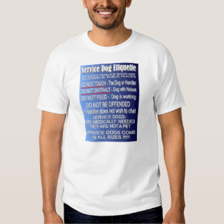 Service Dog Etiquette - Basics Tshirts