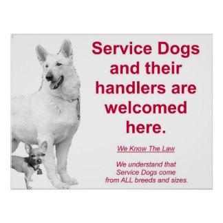 Service Dogs are welcome Poster