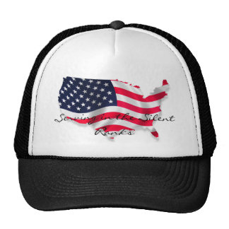 Serving in the Silent Ranks Trucker hat