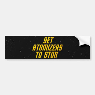 Set Atomizers to Stun Bumper Sticker