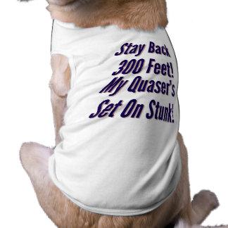 Set Quasers On Stunk! Sleeveless Dog Shirt