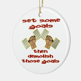 Set Some Goals Then Demolish Those Goals BodyBuild Christmas Ornament