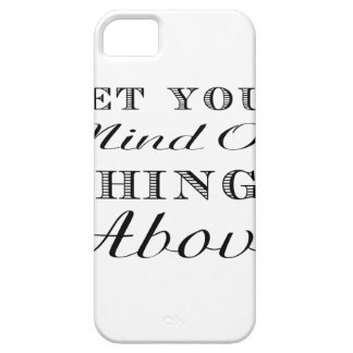 Set your mind on things above! barely there iPhone 5 case