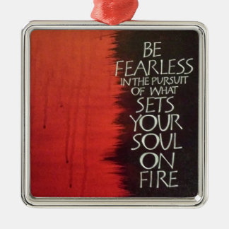 Set Your Soul on Fire Silver-Colored Square Decoration