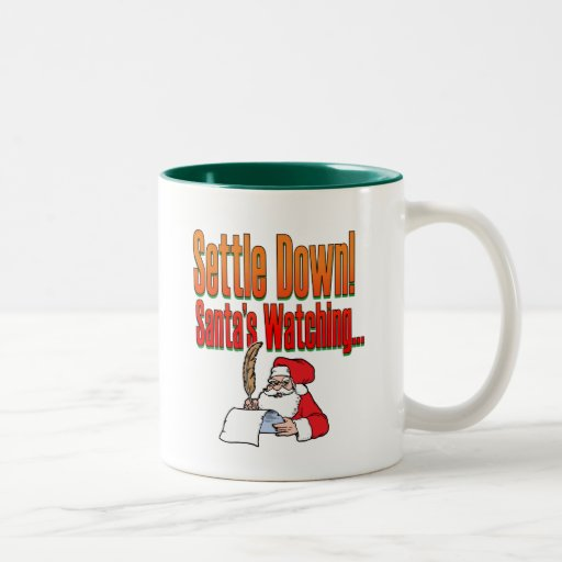 Settle Down – Santa's watching Mug
