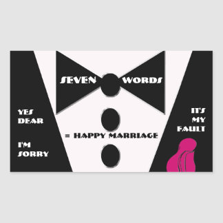 Seven Word = Happy Marriage - Yes Dear Rectangular Sticker