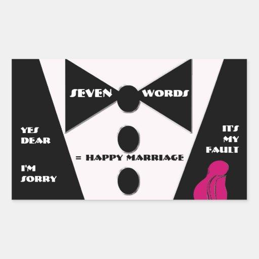 Seven Word = Happy Marriage - Yes Dear Rectangle Sticker
