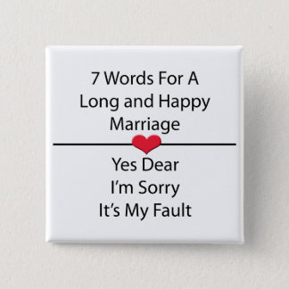 Seven Words For a Long and Happy Marriage 15 Cm Square Badge