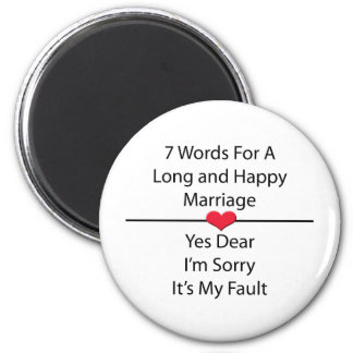 Seven Words For a Long and Happy Marriage 6 Cm Round Magnet