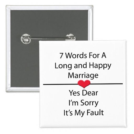 Seven Words For a Long and Happy Marriage Button