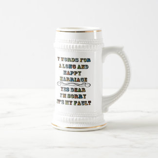Seven Words For a Long and Happy Marriage Beer Stein
