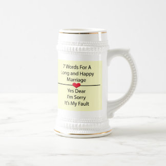 Seven Words For a Long and Happy Marriage Mugs