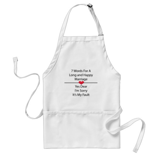 Seven Words For a Long and Happy Marriage Standard Apron