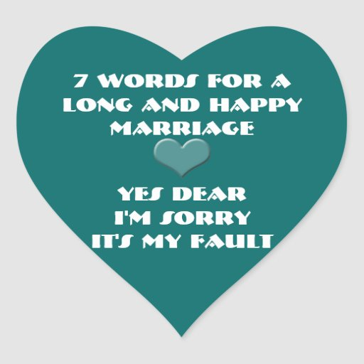 Seven Words For a Long and Happy Marriage Sticker