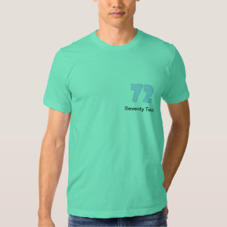 Seventy Two T Shirt