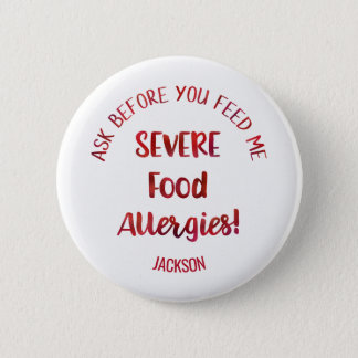 Severe Food Allergies Kids Personalized Don't Feed 6 Cm Round Badge