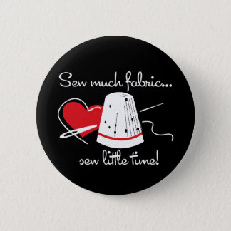 Sew Much Fabric 6 Cm Round Badge