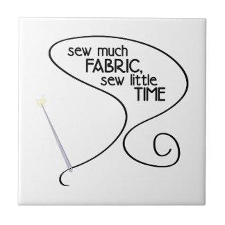 Sew Much Fabric Ceramic Tile
