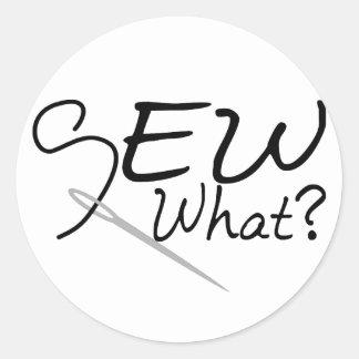 Sew What Round Sticker