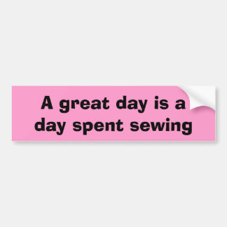 sewing day bumper sticker