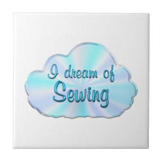 Sewing Dreamer Ceramic Tile
