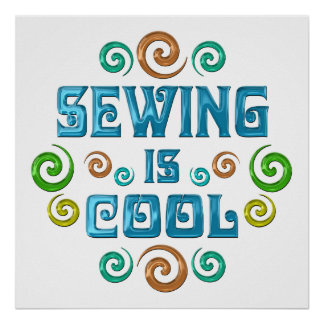 Sewing is Cool Poster
