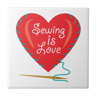 Sewing Is Love Tile