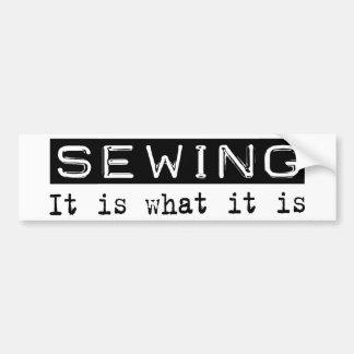 Sewing It Is Bumper Sticker