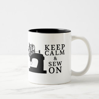 Sewing • Keep Calm Sew On • Crafts Two-Tone Coffee Mug