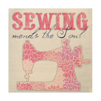 Sewing Mends the Soul Wood Wall Decor