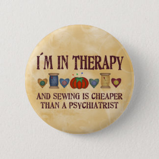 Sewing Therapy 6 Cm Round Badge