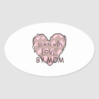 SEWN WITH LOVE BY MOM OVAL STICKER