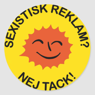 Sexistisk publicity? No thanks! Classic Round Sticker