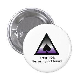 Sexuality 404 3 cm round badge