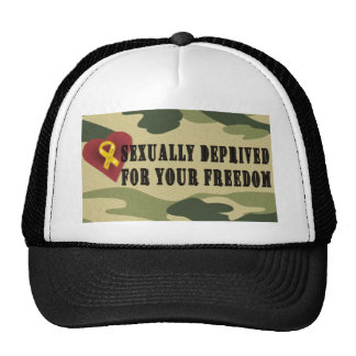 Sexually Deprived for Your Freedom Cap