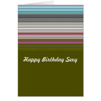 Sexy happy birthday striped greeting card