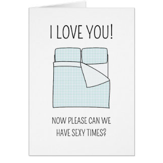 Sexy times - Valentine's Day card
